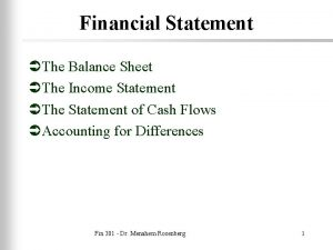 Financial Statement The Balance Sheet The Income Statement