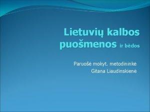 Lietuvi kalbos puomenos ir bdos Paruo mokyt metodinink