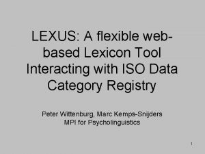 LEXUS A flexible webbased Lexicon Tool Interacting with