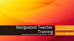 Designated Teacher Training Looked After and Previously Looked