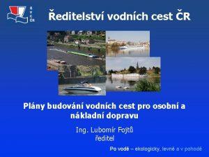 editelstv vodnch cest R Plny budovn vodnch cest