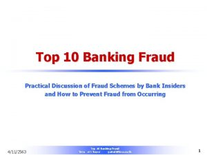 Top 10 Banking Fraud Practical Discussion of Fraud