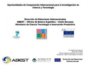 Oportunidades de Cooperacin Internacional para la Investigacin en