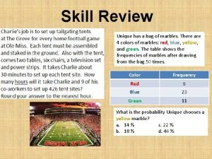 Skill Review Unique has a bag of marbles