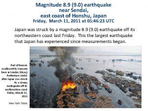 Magnitude 8 9 9 0 earthquake near Sendai