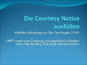 Die Courtesy Notice ausfllen Hfliche Mitteilung von The