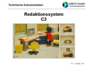 Technische Dokumentation 1 Single Source Publishing 2 Single