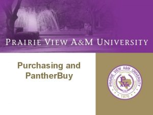 Purchasing and Panther Buy Procurement Contracts Office Training