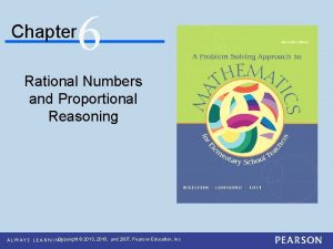 Chapter 6 Rational Numbers and Proportional Reasoning Copyright