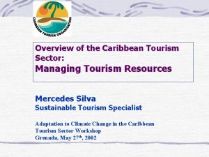 Overview of the Caribbean Tourism Sector Managing Tourism
