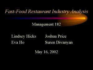 FastFood Restaurant Industry Analysis Management 182 Lindsey Hicks