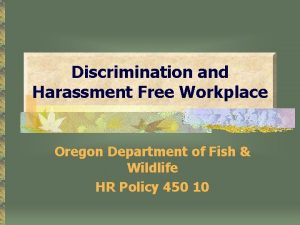Discrimination and Harassment Free Workplace Oregon Department of