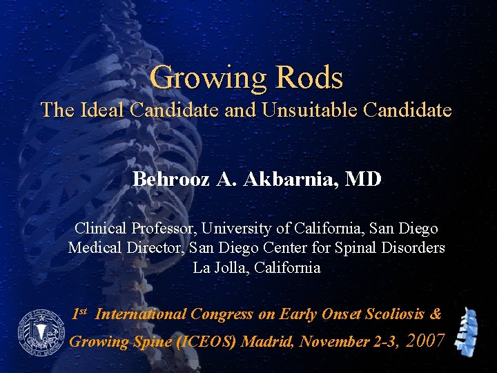 Growing Rods The Ideal Candidate and Unsuitable Candidate