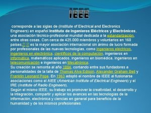 IEEE corresponde a las siglas de Institute of