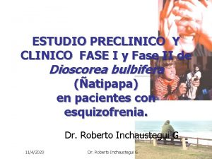 ESTUDIO PRECLINICO Y CLINICO FASE I y Fase