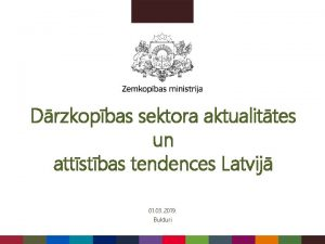 Drzkopbas sektora aktualittes un attstbas tendences Latvij 01