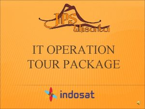 IT OPERATION TOUR PACKAGE DIENG TOUR PACKAGE 2