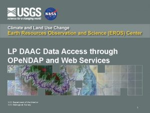 LP DAAC Data Access through OPe NDAP and