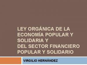 LEY ORGNICA DE LA ECONOMA POPULAR Y SOLIDARIA