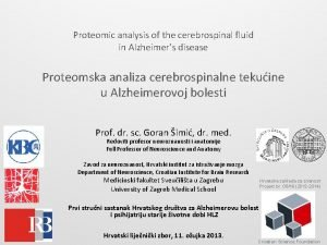 Proteomic analysis of the cerebrospinal fluid in Alzheimers