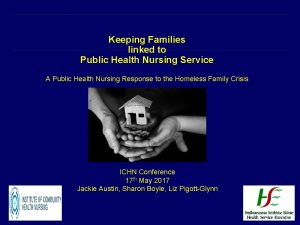 Keeping Families linked to Public Health Nursing Service