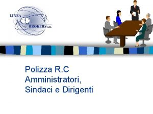 Polizza R C Amministratori Sindaci e Dirigenti Gli