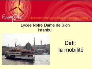 Lyce Notre Dame de Sion Istanbul Dfi la