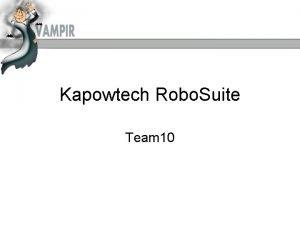 Kapowtech Robo Suite Team 10 Robo Suite Je