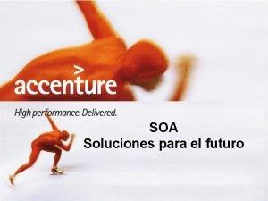 SOA Soluciones para el futuro Preguntas sobre SOA