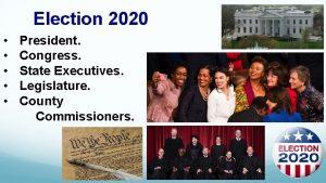 Election 2020 President Congress State Executives Legislature County