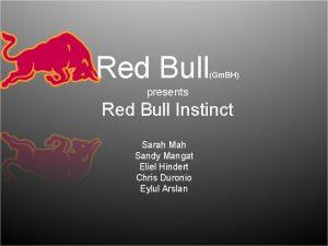 Red Bull Gm BH presents Red Bull Instinct