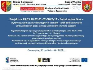 Gmina Domaniw GMINNY ZESP OWIATY W DOMANIOWIE Gmina