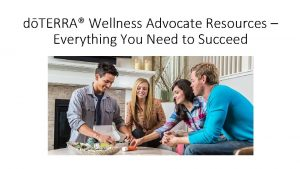 dTERRA Wellness Advocate Resources Everything You Need to