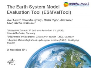 The Earth System Model Evaluation Tool ESMVal Tool
