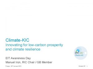 ClimateKIC Innovating for lowcarbon prosperity and climate resilience