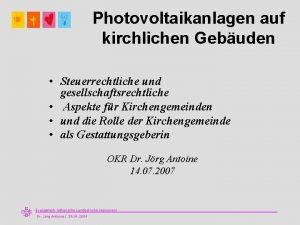 Photovoltaikanlagen auf kirchlichen Gebuden Steuerrechtliche und gesellschaftsrechtliche Aspekte