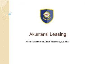 Akuntansi Leasing Oleh Muhammad Zainal Abidin SE Ak