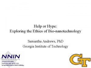 Help or Hype Exploring the Ethics of Bionanotechnology