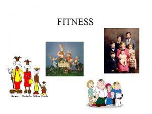 FITNESS Fitness Definicin de Fitness segn R Dawkins