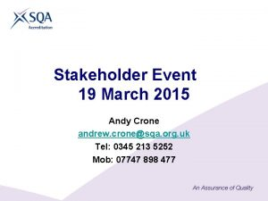 Stakeholder Event 19 March 2015 Andy Crone andrew