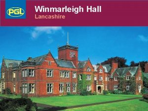 Winmarleigh Hall Lancashire LEARNING OUTSIDE Winmarleigh Hall Lancashire