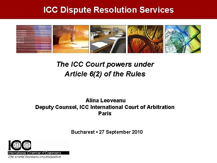 ICC Dispute Resolution Services The ICC Court powers