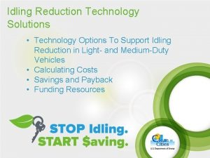 Idling Reduction Technology Solutions Technology Options To Support