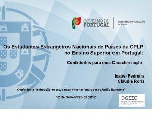 Os Estudantes Estrangeiros Nacionais de Pases da CPLP