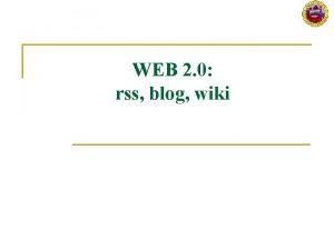 WEB 2 0 rss blog wiki Sommario n