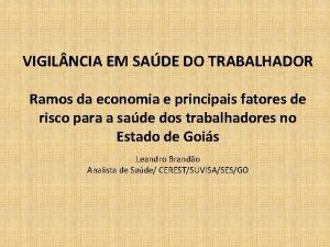 VIGIL NCIA EM SADE DO TRABALHADOR Ramos da