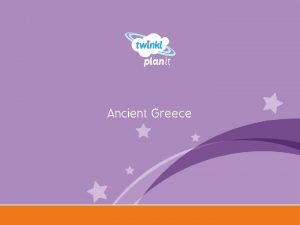 Ancient Greece Year One I can learn about