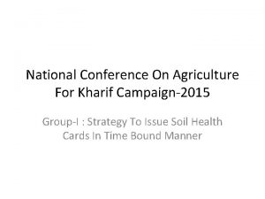 National Conference On Agriculture For Kharif Campaign2015 GroupI