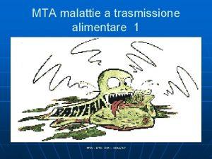 MTA malattie a trasmissione alimentare 1 MTA BTS