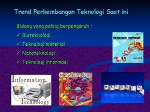 Trend Perkembangan Teknologi Saat ini Bidang yang paling